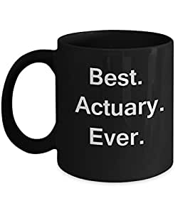 Best Actuary Ever Black Mugs - Funny Valentine Coffee Mugs - Porcelain Funny Black, Best Office Tea Mug & Birthday Gag Gifts 11 oz