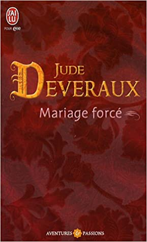 deveraux - La Trilogie des Dames de Virginie, tome 3 : Mariage forcé de Jude Deveraux 41MIsdnu1UL._SX287_BO1,204,203,200_