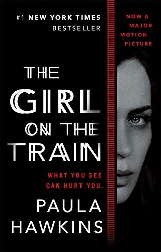The Girl on the Train: A Novel by [Hawkins, Paula]