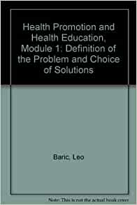 Health Promotion and Health Education, Module 1