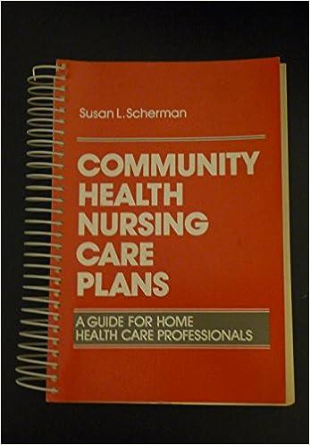 Community Health Nursing Care Plans A Guide For Home Professionals Wiley Medical Publication Susan L Scherman 9780471812999 Amazon