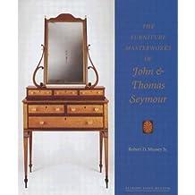 The Furniture Masterworks of John and Thomas Seymour