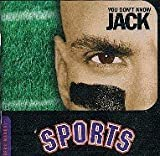 You Don't Know Jack about Sports