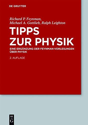 Feynman Vorlesungen über Physik  Tipps Zur Physik  Eine Ergänzung  De Gruyter Studium