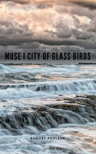 Muse i City of Glass Birds (Danish Edition) - Kindle edition