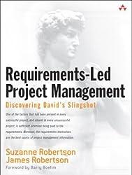 Requirements-Led Project Management: Discovering David's Slingshot