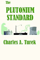 The Plutonium Standard