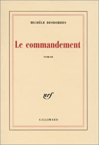 Le commandement par Desbordes
