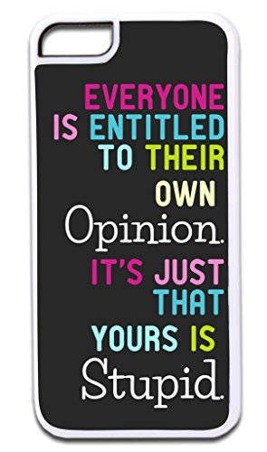 """Everyone is Entitled to Their Own Opinion…"" Funny Quote in Color TM Apple Iphone 4, 4s White Plastic Case with Soft Black Rubber Lining Made in the U.S.A."