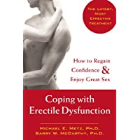 Coping with Erectile Dysfunction: How to Regain Confidence and Enjoy Great Sex
