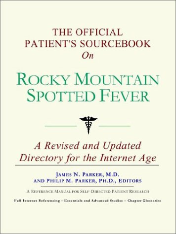 Read Online The Official Patient's Sourcebook on Rocky Mountain Spotted Fever PDF