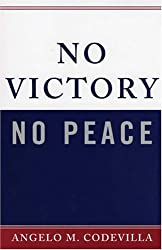 No Victory, No Peace (Claremont Institute Series on Statesmanship and Political Philosophy)