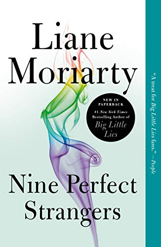 Nine Perfect Strangers by [Moriarty, Liane]