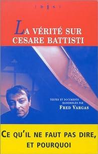 La Vérité sur Cesare Battisti par Vargas