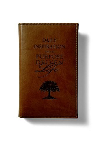- Daily Inspiration for the Purpose Driven Life Deluxe Tan