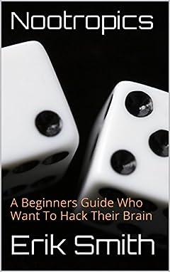Nootropics: A Beginners Guide
