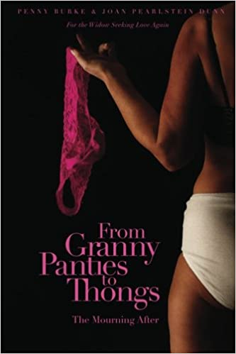 9f82b4dd40 From Granny Panties to Thongs: The Mourning After: Amazon.es: Penny ...