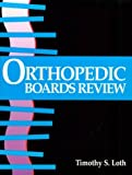 Orthopaedic Board Review, Loth, Timothy S., 0801627400