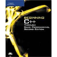 Beginning C ++ Through Game Programming, Second Edition