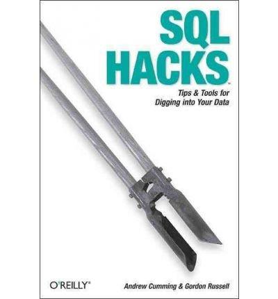 Read Online [(SQL Hacks )] [Author: Andrew Cumming] [Dec-2006] PDF