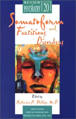 Read Online Somatoform and Factitious Disorders (Review of Psychiatry) ebook