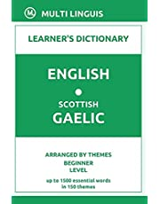 English-Scottish Gaelic Learner's Dictionary (Arranged by Themes, Beginner Level)