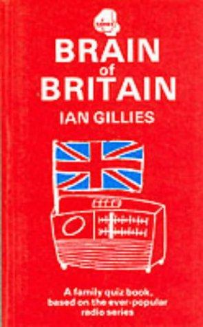 BRAIN OF BRITAIN Ian Gillies