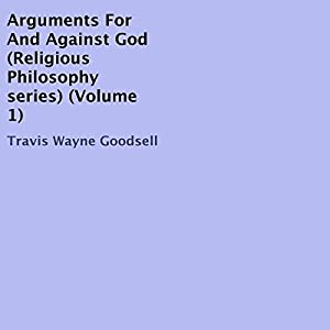 Arguments for and Against God Audiobook