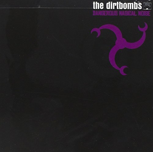 Dirtbombs [3] - 癮 - 时光忽快忽慢,我们边笑边哭!