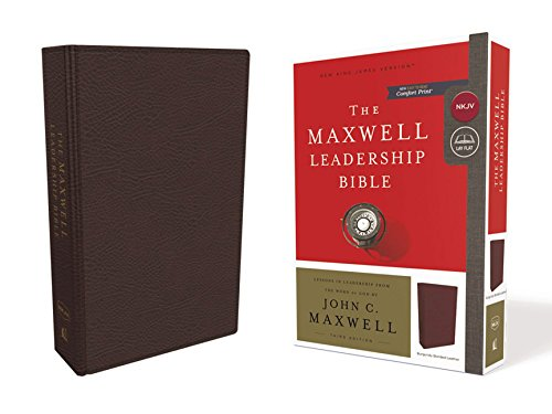 NKJV, Maxwell Leadership Bible, Third Edition, Premium Bonded Leather, Burgundy, Comfort Print: Holy Bible, New King James Version (Premium Bonded Leather)