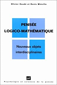 Pensée logico-mathématique par Olivier Houdé