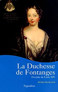 La duchesse de Fontanges, Pigaillem, Henri