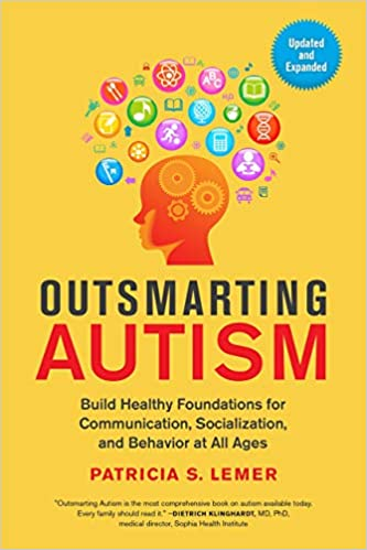 The Next Hot Topic In Autism Research >> Outsmarting Autism Updated And Expanded Build Healthy