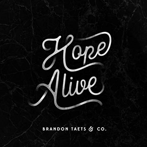 Brandon Taets - Hope Alive 2018