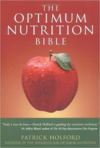The optimum nutrition bible patrick holford 9781580910156 the optimum nutrition bible patrick holford 9781580910156 amazon books fandeluxe Gallery