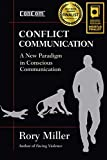 Conflict Communication: A New Paradigm in Conscious