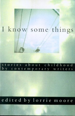 i know some things stories about childhood by contemporary 読書