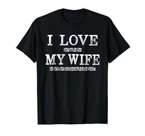 Love Snowboarding - Mens I Love it When My Wife Lets Me Go Snowboarding shirt for Men