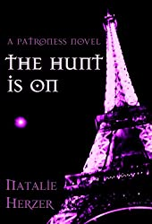 The Hunt is On (The Patroness Book 2) (English Edition)