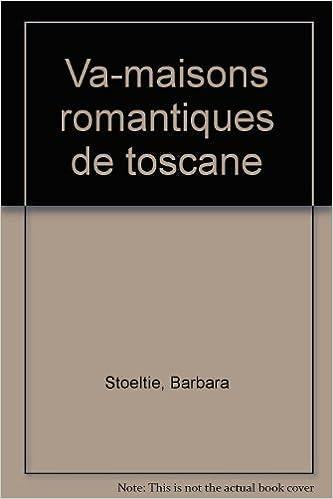 Livres gratuits Les maisons romantiques de Toscane epub, pdf