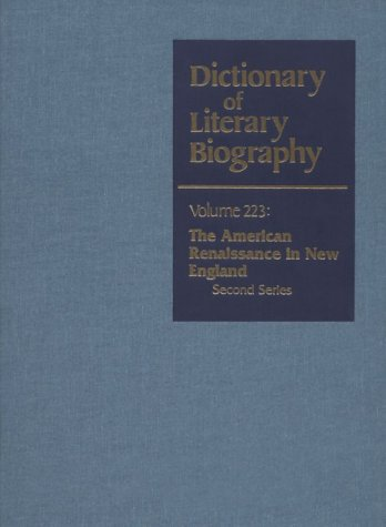 DLB 223: American Renaissance in New England, Second Series (Dictionary of Literary Biography) ebook