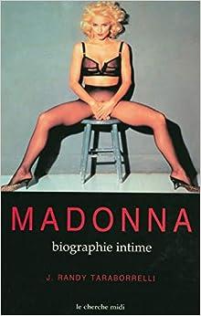 Madonna, la biographie intime