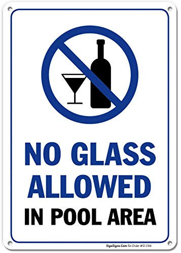 (Pool Rules Sign, No Glass Allowed in Pool Area, 10x14 Rust Free .040 Aluminum UV Printed, Easy to Mount Weather Resistant Long Lasting Ink Made in USA by SIGO SIGNS)