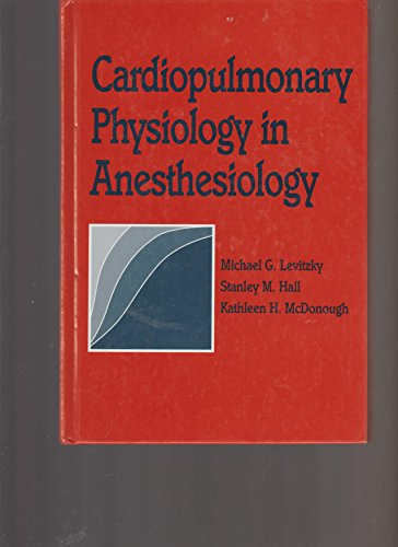 Cardiopulmonary Physiology in Anesthesiology