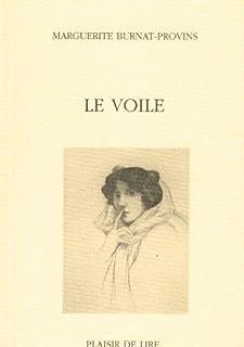 Le voile, Burnat-Provins, Marguerite