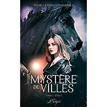 Mystère de Villes, tome 1: L'Elue (100% Fantastique) (French Edition)