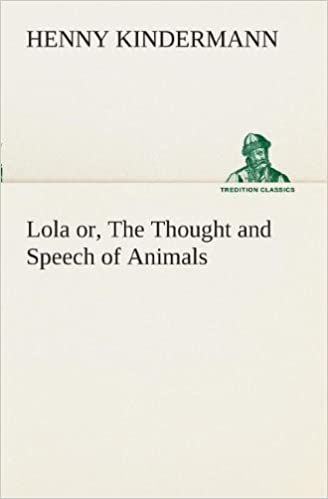 Buy Lola Or, the Thought and Speech of Animals Book Online at Low