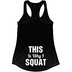 Customized Girl This is Why I Squat Fitness Gear: Ladies Slim Fit Racerback Tank Top