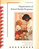 img - for Organization of School Health Programs book / textbook / text book