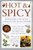 img - for Hot & Spicy: Sizzling Recipes to Fire Up Cooking and Wake Up Your Taste Buds (Cook's Essentials) book / textbook / text book